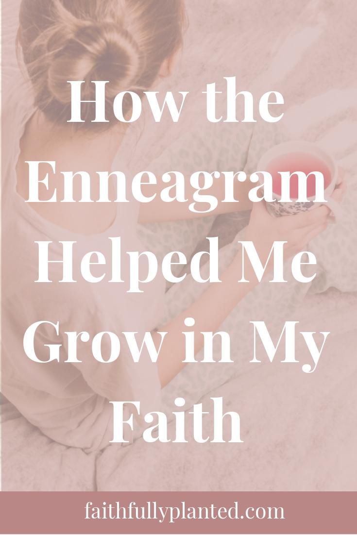How the Enneagram Helped Me Grow in My Faith - Faithfully